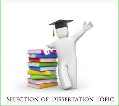 Selecting a Good Dissertation Sample Topic